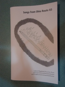 Songs from Ohio Route 83 (2013): A joint chapbook from the poets of Lorain Correctional Institution and Grafton Correctional Institution